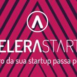 Hoje é o último dia para se inscrever no 22° Concurso Acelera Startup: Etapa Capital