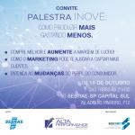 Palestra INOVE: Dia 18 de outubro no SEBRAE-SP Capital Sul. Inscreva-se!