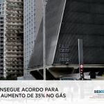 FIESP consegue acordo para reduzir aumento de 35% no gás