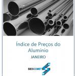 Índice dos Preços – Alumínio