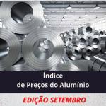 Índice de Preço do Alumínio – Setembro 2021